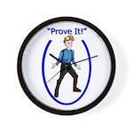 Prove It Wall Clock