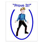 Prove It Small Poster