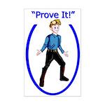 Prove It Mini Poster Print