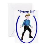 Prove It Greeting Card
