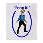 Prove It Throw Blanket