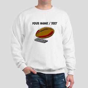 Custom Football And Remote Control Sweatshirt