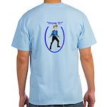 Prove It Light T-Shirt
