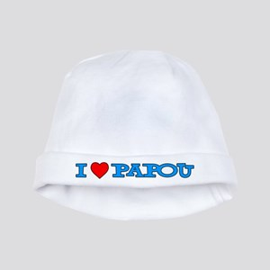 I Love Papou Baby Hat
