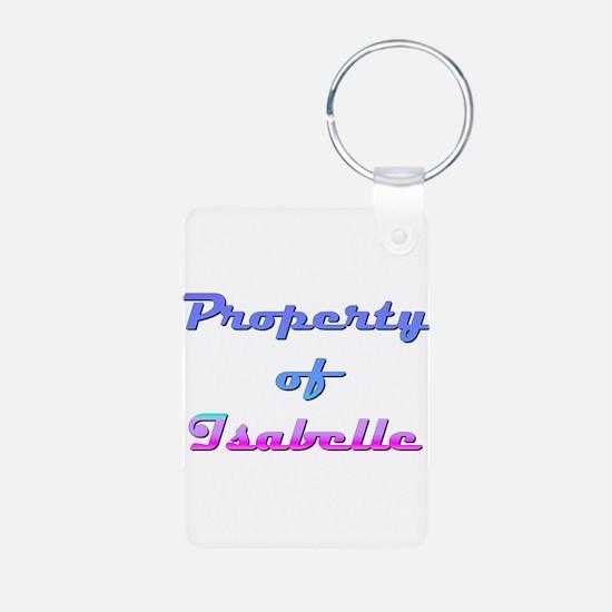 Property Of Isabelle Female Aluminum Photo Keychai