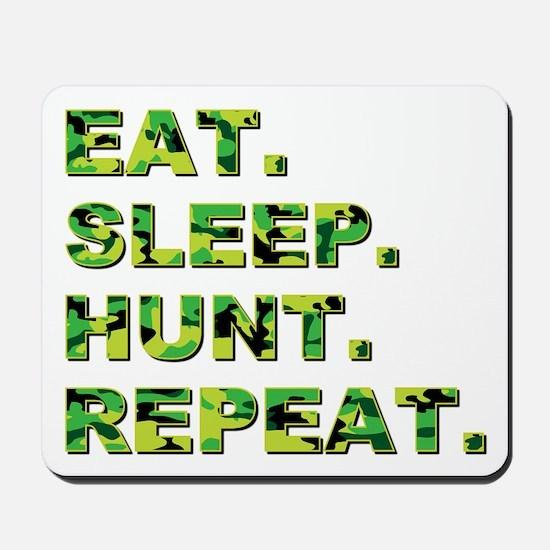 EAT. SLEEP. HUNT. REPEAT. Mousepad
