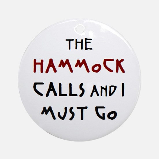 hammock calls Ornament (Round)