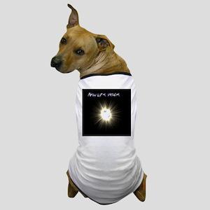 New life inside Dog T-Shirt