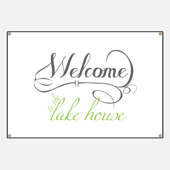 Welcome To The Lake House Banner