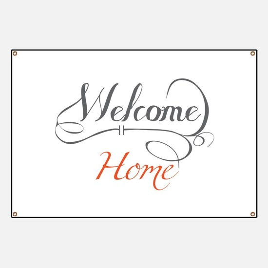 Welcome Home Banner