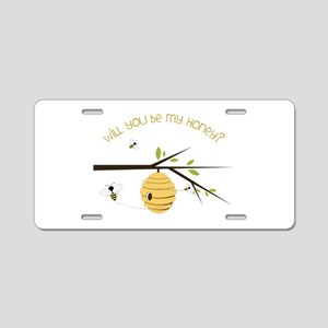 Will You Be My Honey? Aluminum License Plate
