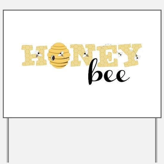 Honey Bee Yard Sign