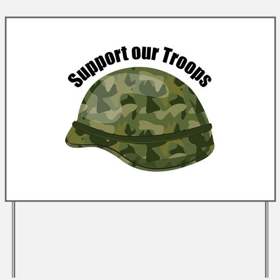 Support Our Troops Yard Sign