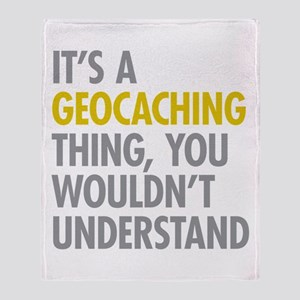 Its A Geocaching Thing Throw Blanket