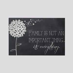 Family...It's Everything Magnets