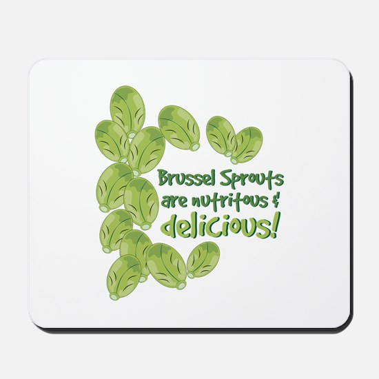 Brussel Sprouts Delicious Mousepad
