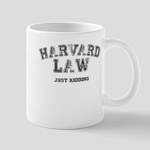 Harvard Law (Just Kidding) Mugs