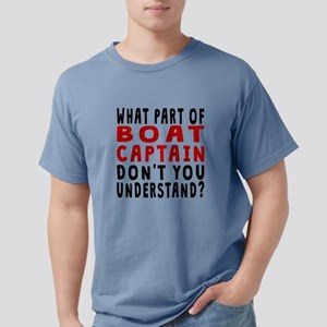 What Part Of Boat Captain T-Shirt