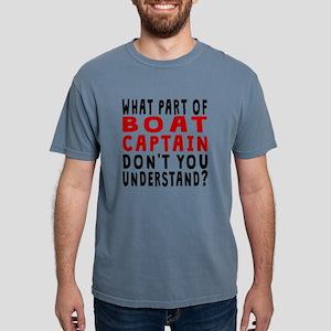 What Part Of Boat Captain T-Shirt