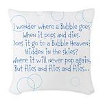 Where a Bubble Goes Woven Throw Pillow