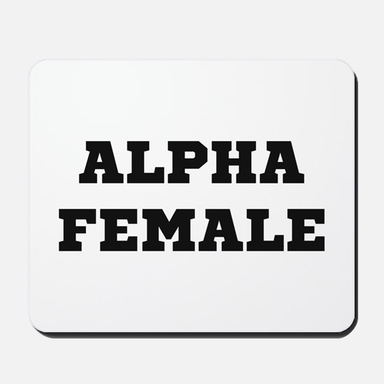 Alpha Female Mousepad
