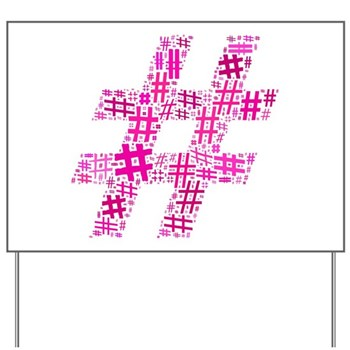 Pink Hashtag Cloud Yard Sign