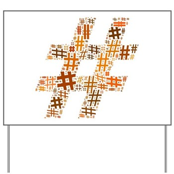 Orange Hashtag Cloud Yard Sign