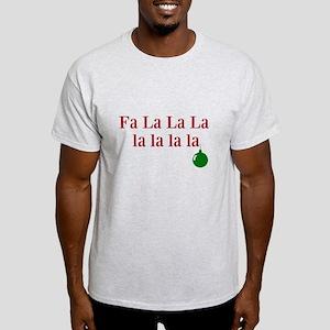Fa La La La la la la la Christmas T-Shirt