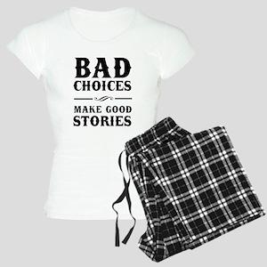 Bad Choices Make Good Stories Pajamas