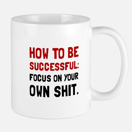 How To Be Successful Mugs