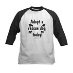 Adopt a Rescue Dog Today Kids Baseball Jersey
