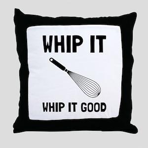 Whip It Good Throw Pillow