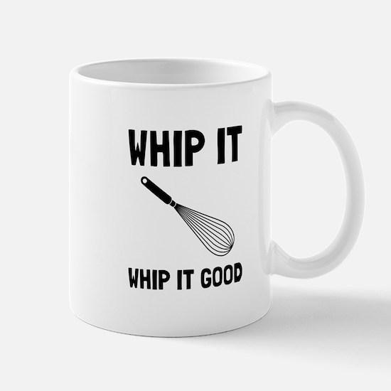 Whip It Good Mugs