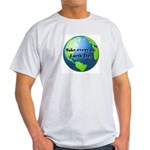 Make every day Earth Day Light T-Shirt