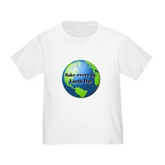 Make every day Earth Day T