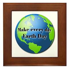 Make every day Earth Day Framed Tile