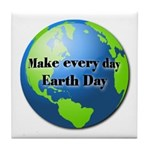 Make every day Earth Day Tile Coaster