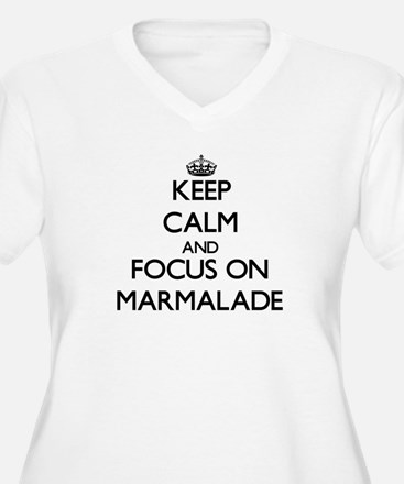 Keep Calm and focus on Marmalade Plus Size T-Shirt
