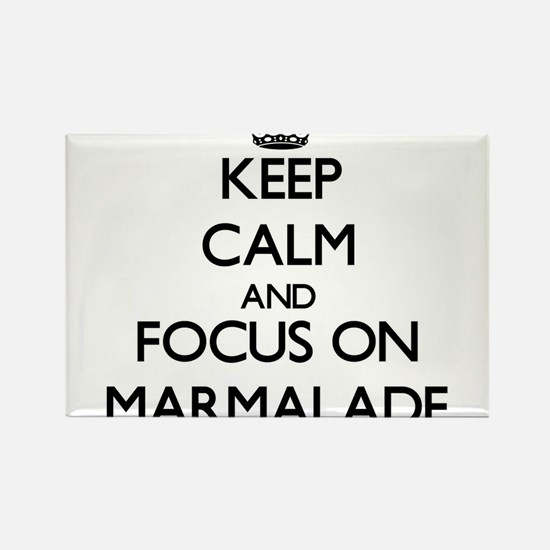 Keep Calm and focus on Marmalade Magnets