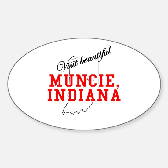 Visit Beautiful Muncie, India Oval Decal