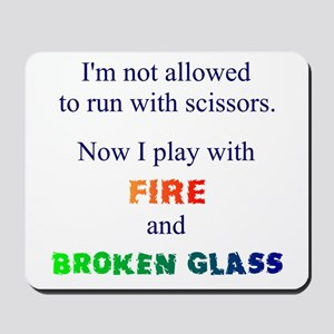 Fire And Broken Glass Mousepad