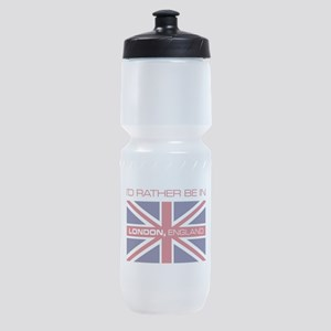 I'd Rather Be In London,England Sports Bottle