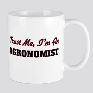 Trust me I'm an Agronomist Mugs
