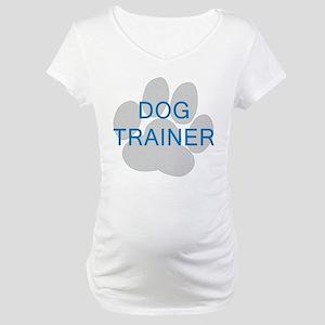 Dog Trainer Maternity T-Shirt