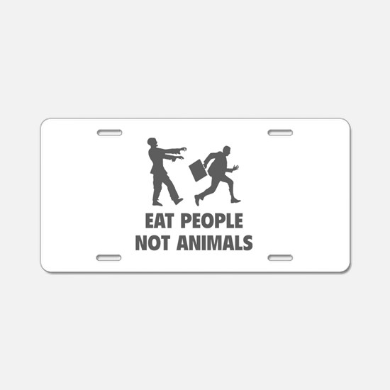 Eat people not animal Aluminum License Plate