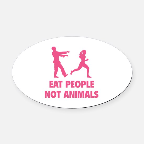 Eat people not animal Oval Car Magnet