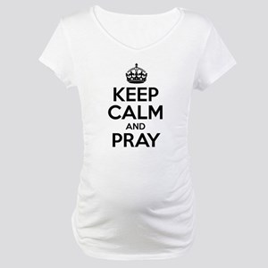 Keep Calm And Pray Maternity T-Shirt