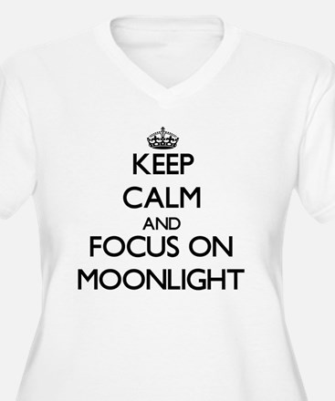 Keep Calm and focus on Moonlight Plus Size T-Shirt