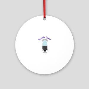 Karoke Queen Ornament (Round)