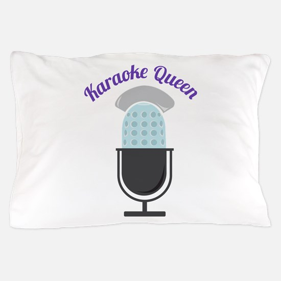 Karoke Queen Pillow Case